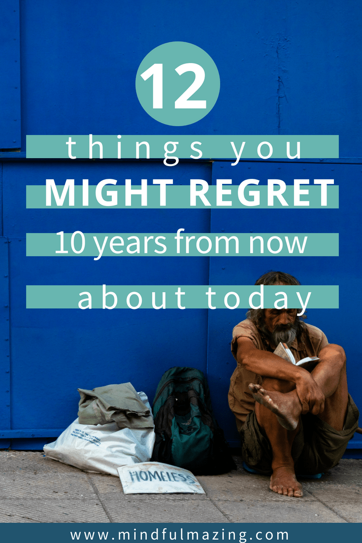 There is no guarantee that you won't make any bad decisions, but avoiding things you might regret and attempting to live with no regrets using the tools below, will guarantee you live life to its absolute fullest potential.