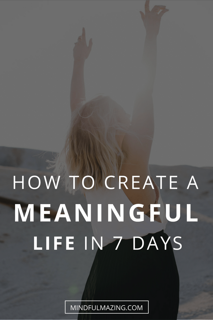 One of the biggest struggles of modern life is the search for meaning and purpose. Do you want to learn how to create a meaningful life and make it amazing too? This article will show you how.