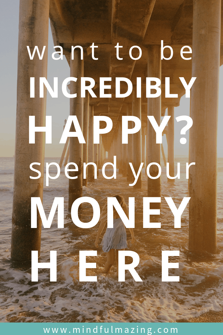 Money can't buy happiness, or can it? Research says that spending your money on this one thing will, in fact, make you happier. Read on for things to spend money on that will reduce stress, overwhelm and make you happy!