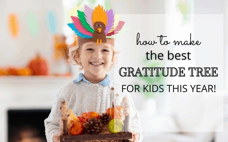 Gratitude Tree for Thanksgiving – Kids Crafts