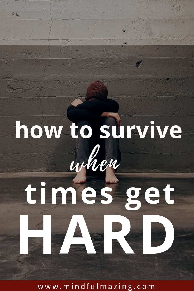 If you are going through hard times and are wondering how to cope, this article saved me! It includes 7 epic surefire strategies to get through tough times. Life can be diffiicult, but these mental health boosters will nurture your well-being and allow you to survive the difficult times. #hardtimes #toughtimes #stressedout