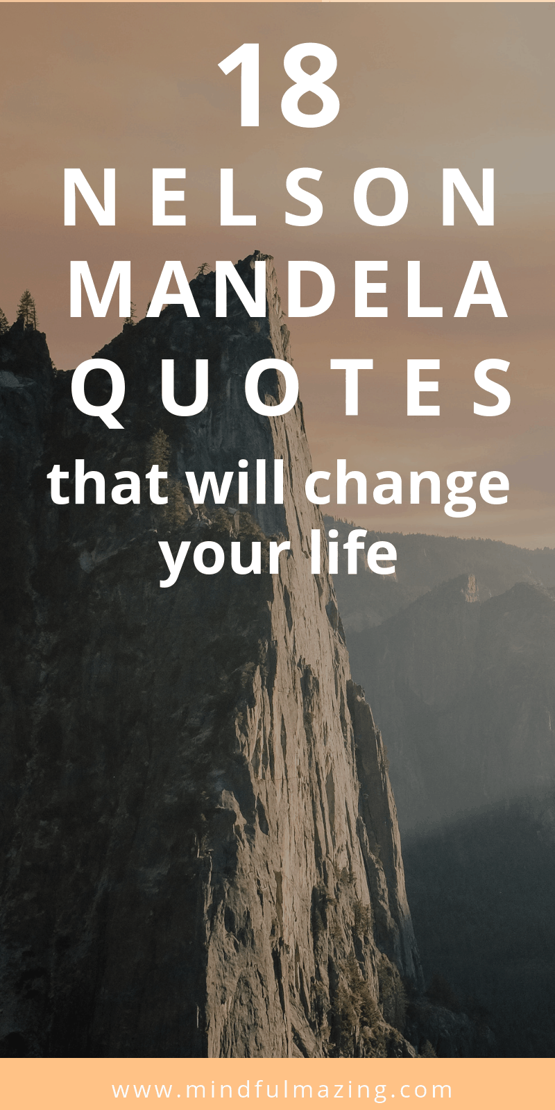 Here is a list of 18 inspirational Nelson Mandela quotes that will change your life. Nelson Mandela was possibly one of the most influential people who ever lived.. Nelson Mandela Inspiration
