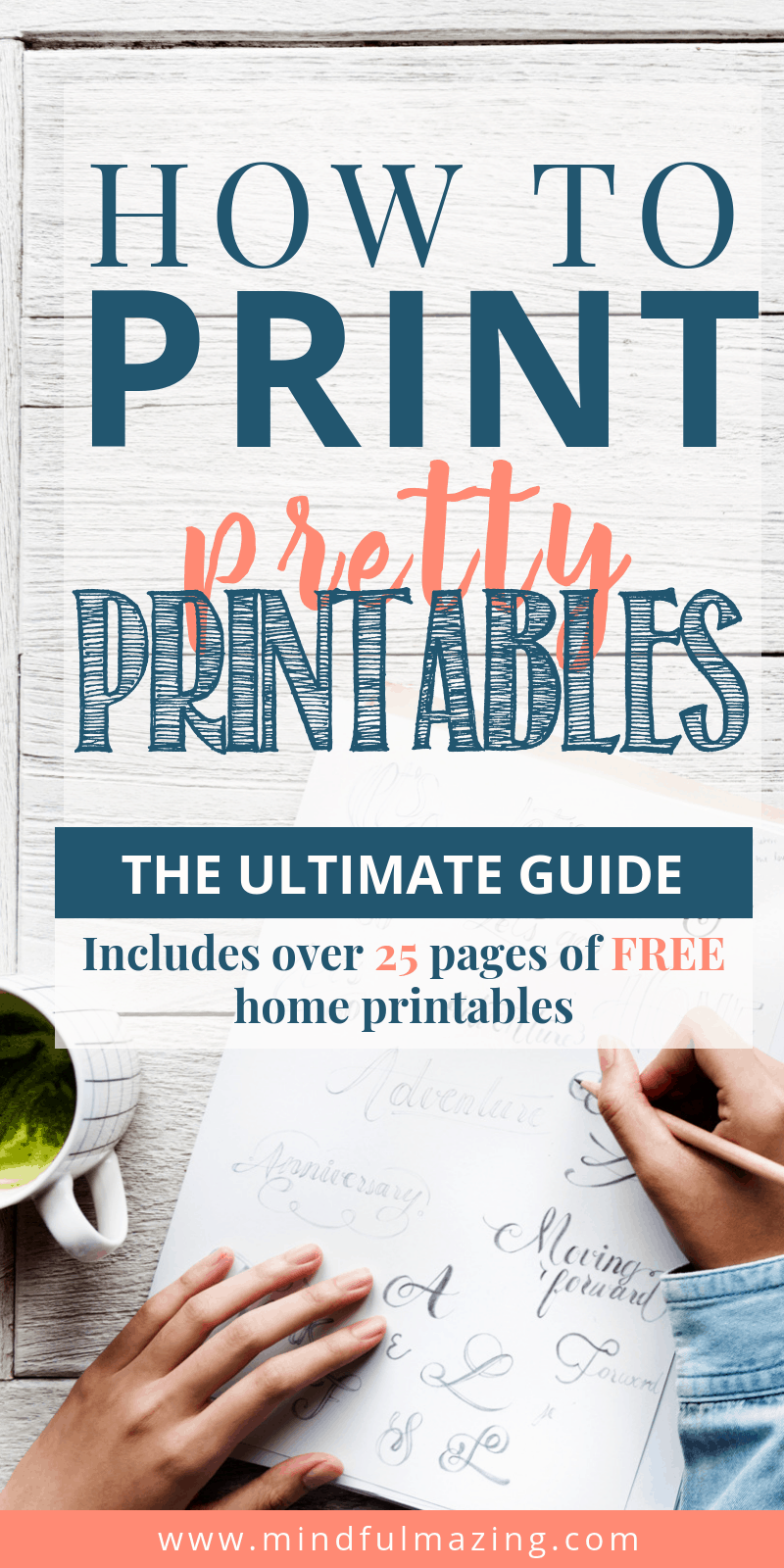 The ultimate guide - how to print your printables perfectly every time. Use this guide on your free printables, printables for the home, planner printables, inspirational printables and kids printables.