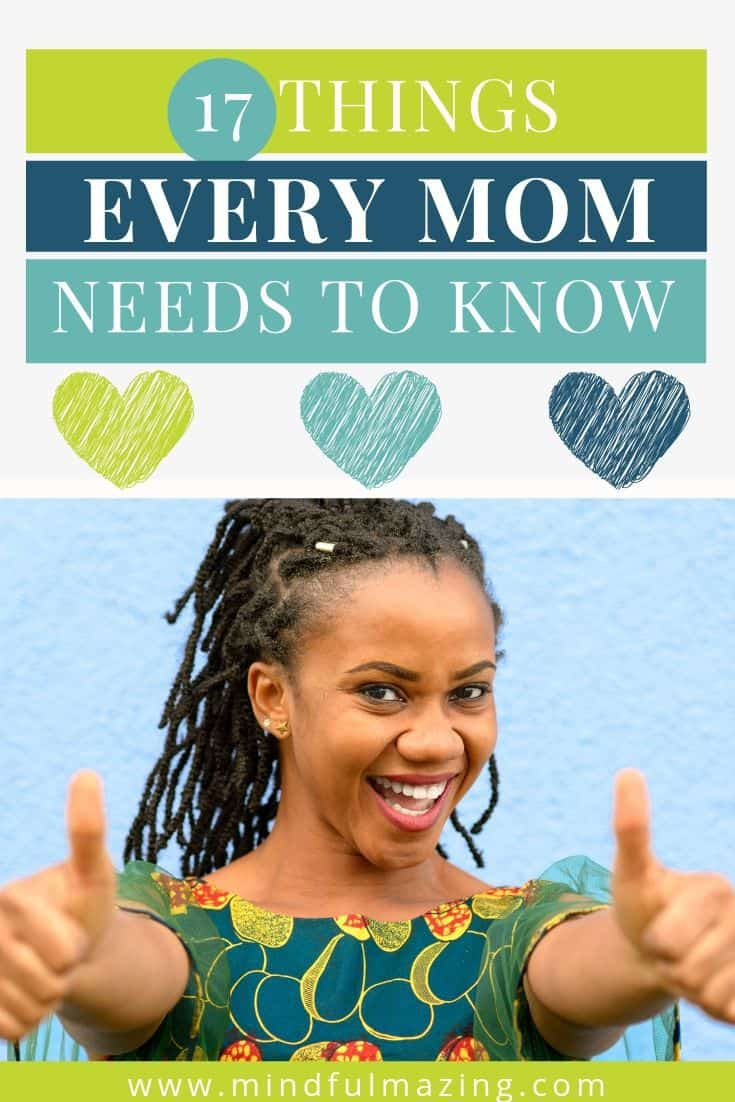 Most of parenting is learn-as-you-go, but there are some things every mom should know. I think you'll agree with me when I say: No amount of reading or advice can prepare you for parenthood. It's overwhelming, scary and beautiful all at the same time. It turns out that 98% of all moms feel unsure, experience anxiety and flock to google for help.