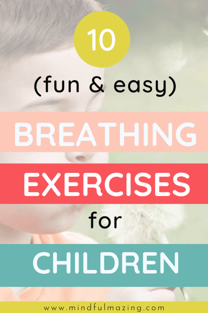10 Breathing Exercises For Kids With Anxiety Or Anger Mindfulmazing