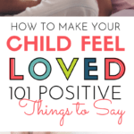 Encouraging Words for Kids: Powerful and Positive things to say to kids