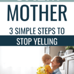Stop Being An Angry Mom