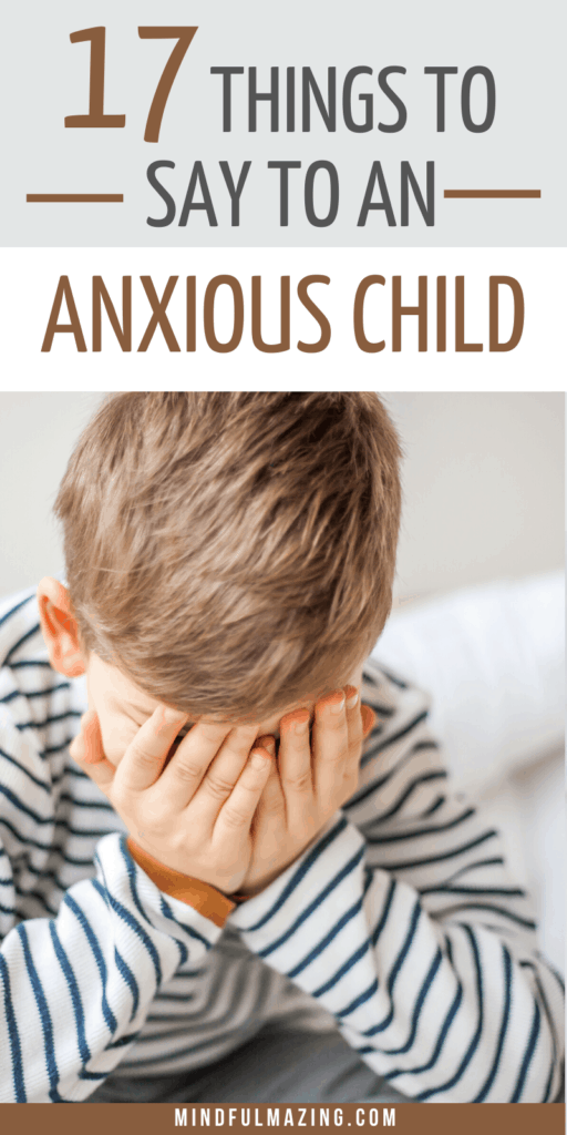 Phrases to calm an anxious child