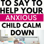 Phrases to help an angry child calm down