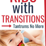 Transition Strategies in Kids