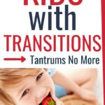 Transition Strategies in Kids