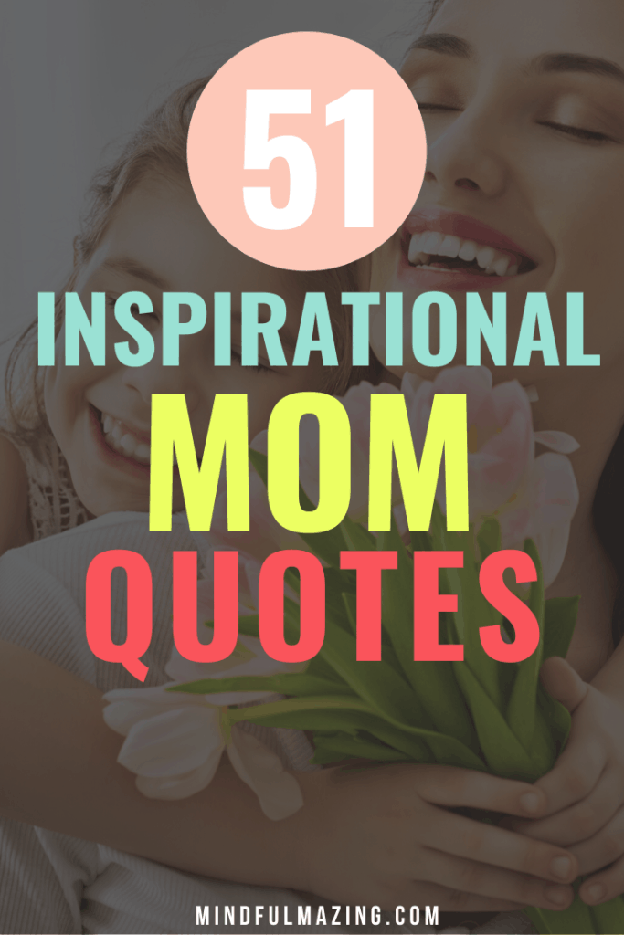 The Best Quotes for Moms