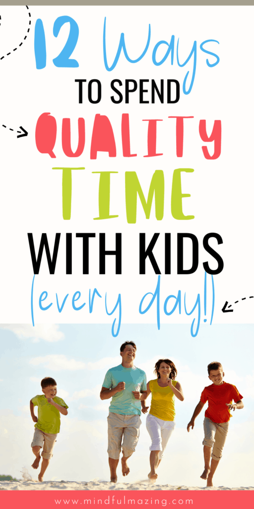 Quality Time With Kids
