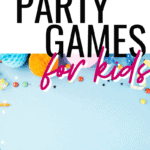 birhtday party games for kids
