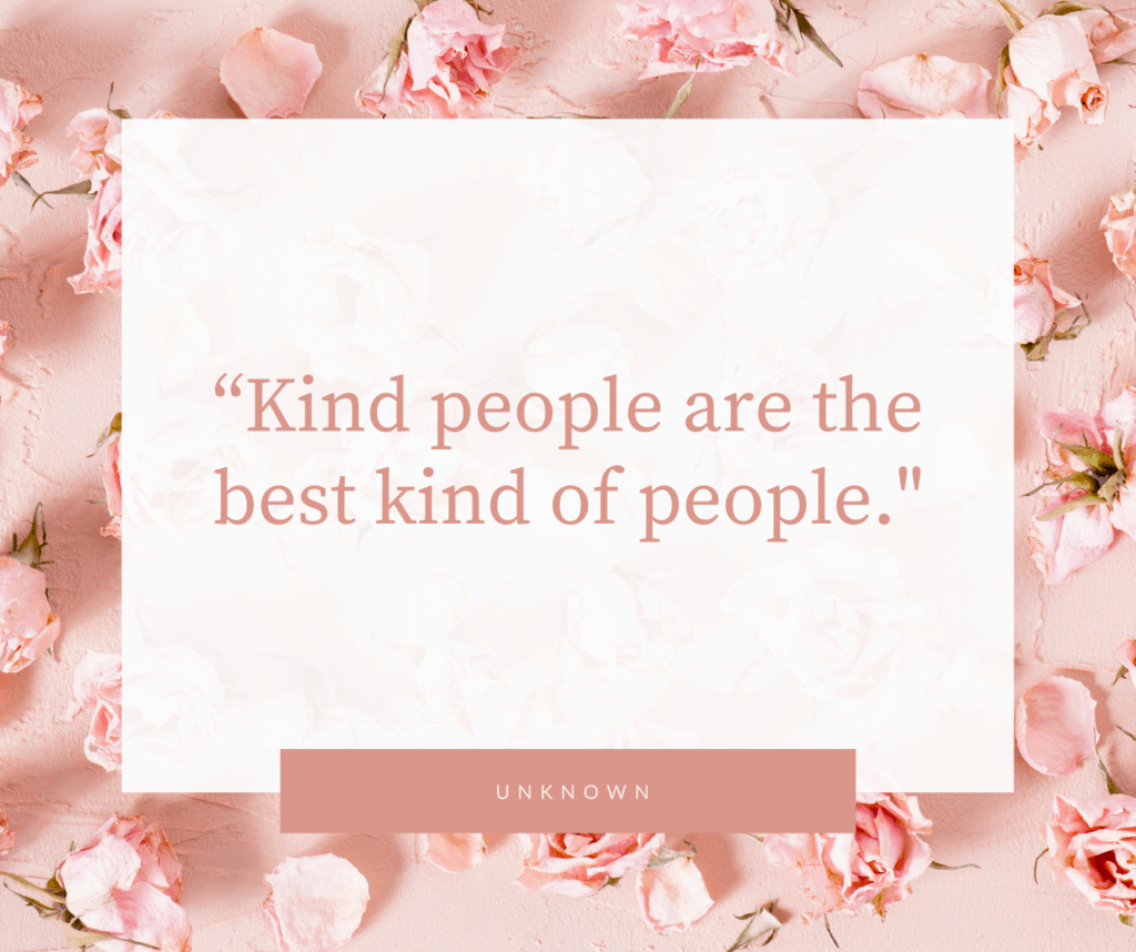 kind people are the best