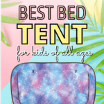 Best Bed Tents for Kids