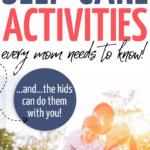 self care ideas for mom