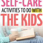 self care for moms to do with kids